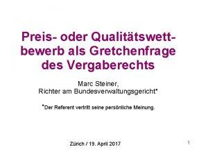 Preis oder Qualittswettbewerb als Gretchenfrage des Vergaberechts Marc