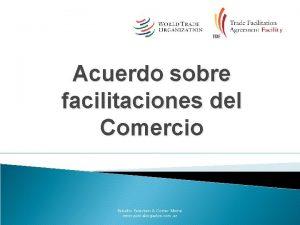 Acuerdo sobre facilitaciones del Comercio Estudio Petersen Cotter