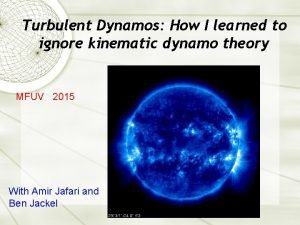 Turbulent Dynamos How I learned to ignore kinematic