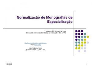 Normalizao de Monografias de Especializao Bibliotecria Iris da
