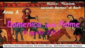 Anno A Musica Passione secondo Matteo di Bach