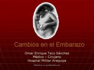 Cambios en el Embarazo Omar Enrique Taco Snchez
