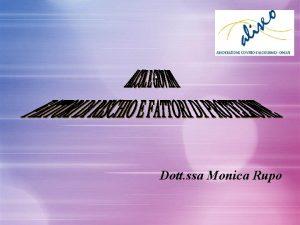 Dott ssa Monica Rupo LAliseo unassociazione che si