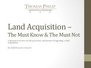 Land Acquisition The Must Know The Must Not