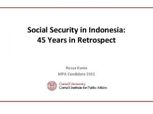 Social Security in Indonesia 45 Years in Retrospect