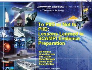 Copyright 2003 Northrop Grumman Corporation 0 To PIID