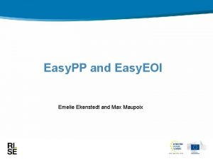 Easy PP and Easy EOI Emelie Ekenstedt and
