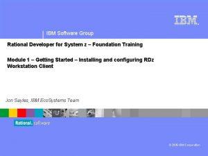 IBM Software Group Rational Developer for System z