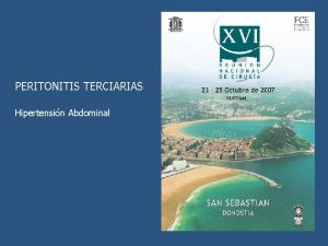 PERITONITIS TERCIARIAS Hipertensin Abdominal Sepsis Abdominal grave peritonitis