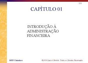 1 0 CAPTULO 01 INTRODUO ADMINISTRAO FINANCEIRA IMESCatanduva