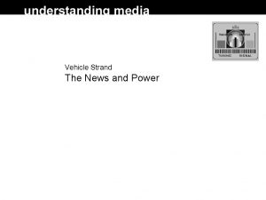 Vehicle Strand The News and Power News and