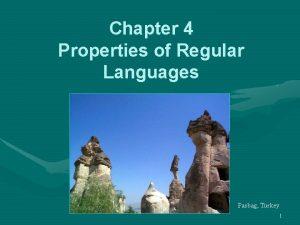 Chapter 4 Properties of Regular Languages Pasbag Turkey