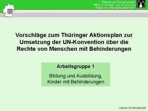 Vorschlge zum Thringer Aktionsplan zur Umsetzung der UNKonvention