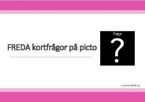 FREDA kortfrgor p picto www kvinnofrid nu Mnga