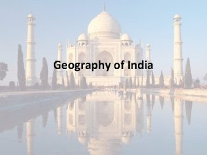 Geography of India What Continent is India on