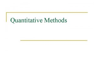 Quantitative Methods Introduction Experimental Data NonExperimental Data Inference