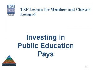 TEF Lessons for Members and Citizens Lesson 6