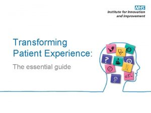 Transforming Patient Experience The essential guide Transforming Patient