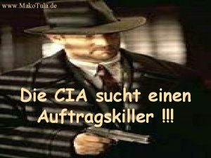 www Mako Tula de Die CIA sucht einen