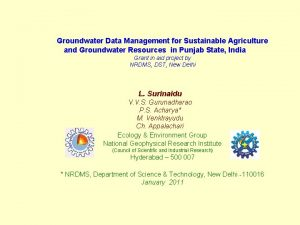 Groundwater Data Management for Sustainable Agriculture and Groundwater