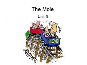 The Mole Unit 5 Formula Mass Formula mass