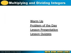 Multiplying and Dividing Integers Warm Up Problem of