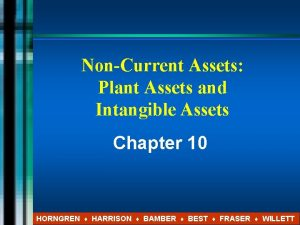 NonCurrent Assets Plant Assets and Intangible Assets Chapter