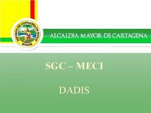 Alcalda Distrital de Cartagena Secretaria de Hacienda Distrital