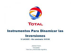 Instrumentos Para Dinamizar las Inversiones V LACGEC 6