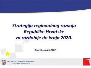 Strategija regionalnog razvoja Republike Hrvatske za razdoblje do