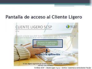 Pantalla de acceso al Cliente Ligero Acceso a