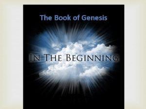 Genesis and Apologetics Genesis and Worldview Genesis Creation