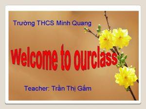 Trng THCS Minh Quang Teacher Trn Th Gm