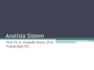 Analisia Sistem Prof Dr Ir Nadjadji Anwar M