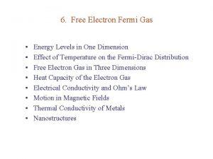 6 Free Electron Fermi Gas Energy Levels in