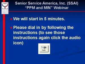 Senior Service America Inc SSAI PPM and MIN