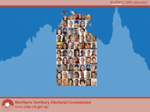 Northern Territory Electoral Commission www ntec nt gov