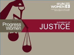 IN PURSUIT OF JUSTICE In Pursuit of Justice