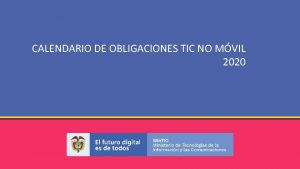 CALENDARIO DE OBLIGACIONES TIC NO MVIL 2020 CALENDARIO