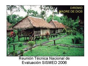 DIREMID MADRE DE DIOS Reunin Tcnica Nacional de
