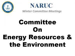 NARUC Winter Committee Meetings Committee On Energy Resources
