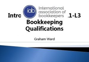 Introducing the RQF L 1 L 3 Bookkeeping