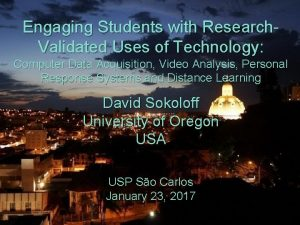 Engaging Students with Research Validated Uses of Technology
