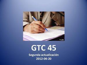 GTC 45 Segunda actualizacin 2012 06 20 Objeto