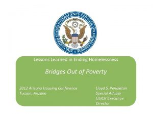 Lessons Learned in Ending Homelessness Bridges Out of