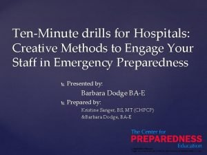 TenMinute drills for Hospitals Creative Methods to Engage