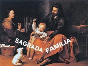 En familia vino Dios al mundo y con