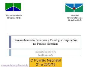 Universidade de Braslia Un B Hospital Universitrio de