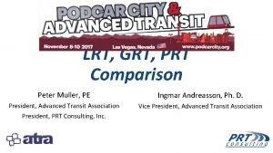 LRT GRT PRT Comparison Peter Muller PE Ingmar