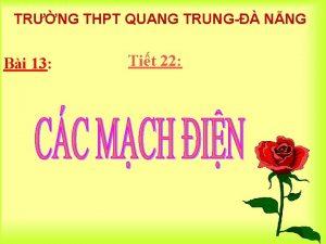 TRNG THPT QUANG TRUNG NNG Bi 13 Tit